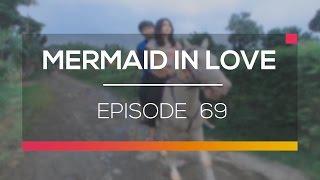 Mermaid In Love   Episode 69