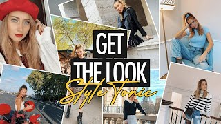 GET THE LOOK : STYLE TONIC