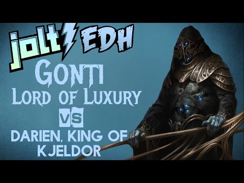 Jolt - Commander - Gonti, Lord of Luxury vs Darien, King of Kjeldor
