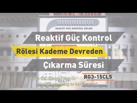 RG3 - 15 CLS Reaktif Güç Kontrol Rölesi - Kademe Devreden Çıkarma Süresi