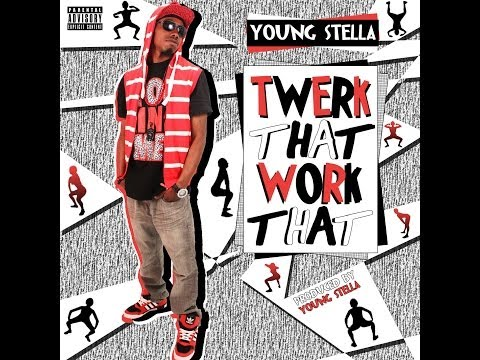Twerk That Work That **TWERK SONG**