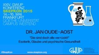 Esoterik, Glaube Und Psychische Gesundheit (Dr. Jan Oude Aost)