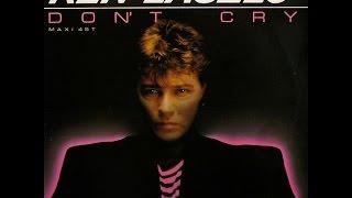 Ken Laszlo - Don't Cry (Italo Maxi Mix) (HD) 1986