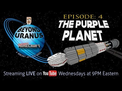 """BEYOND URANUS 🚀 Ep. 4: """"The Purple Planet""""   An Adults Only Minecraft Live Stream"""