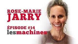 Épisode 14 - Rose-Marie Jarry