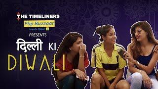 Dilli Ki Diwali | The Timeliners