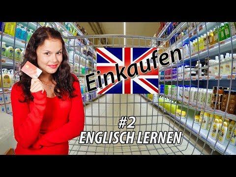 Englisch lernen für Anfänger | Lektion Einkauf und Lebensmittel Teil 2 | Deutsch-Englisch 🇬🇧 ✔️