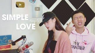 SIMPLE LOVE - Obito x Seachains x Davis x Lena   HƯƠNG LY ft HOÀNG SƠN COVER