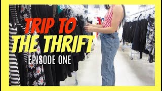 TRIP TO THE THRIFT - EP. 1