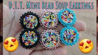 D.I.Y MINI BEAD SOUP EARRINGS. Beaded Earrings Tutorial For Beginners.