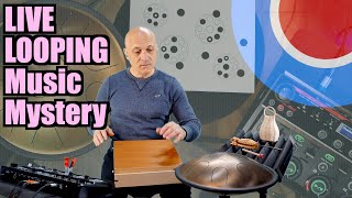 Live Looping Music Mystery - 01