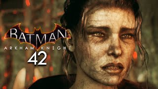 BATMAN: ARKHAM KNIGHT [042] - Wir leben nur dank Mutter Natur ★ Let's Play Arkam Knight