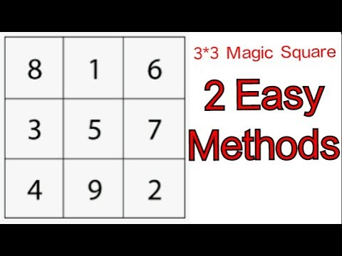 3 by 3 magic square - Two easy methods