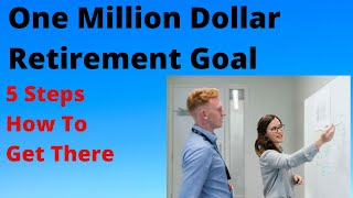 🔴1 Million Dollars Retirement Goal & How To Save and Get There
