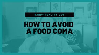 How To Avoid A Food Coma