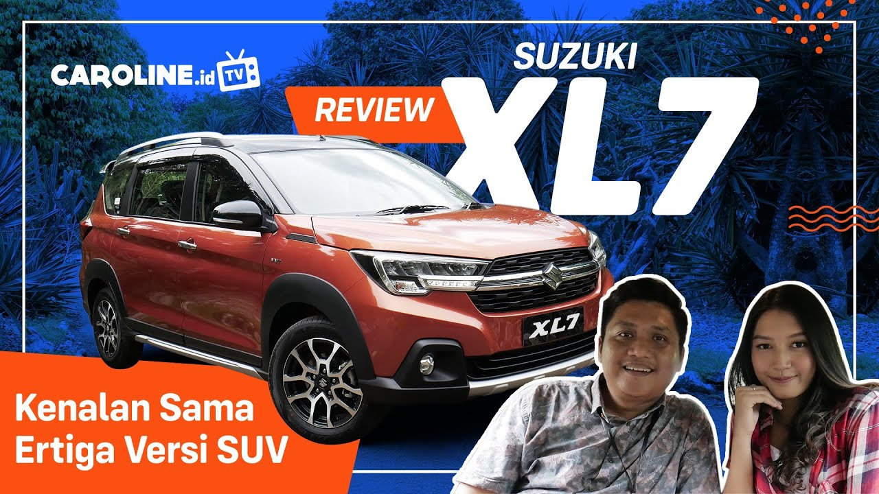 Review Suzuki XL7 Indonesia 2020 - Caroline TV