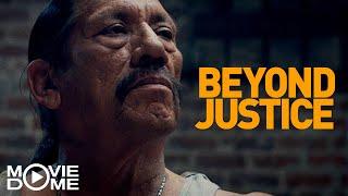 Beyond Justice - Ganzen Film kostenlos schauen in HD bei Moviedome