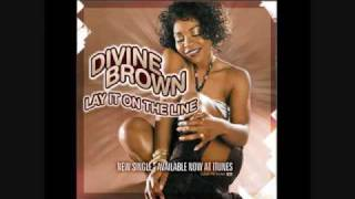 Lay It On The Line by Divine Brown