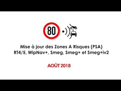 Mise à jour/upgrade des zones à risques Août 2018 (80kms/h) PSA RT4, RT5, RT6, SMEG, SMEG+, SMEG6