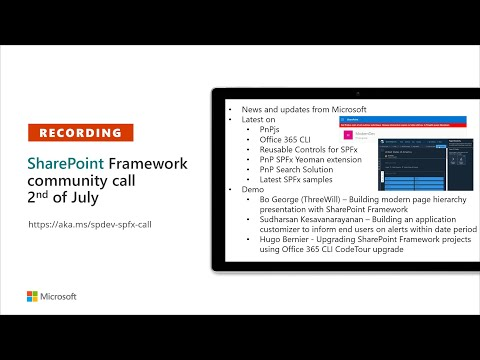 SharePoint Framework Community Call Recording – 2nd of July2020