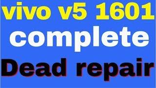Vivo V5 (1601) Dead after Flashing solution 100% - Thủ thuật