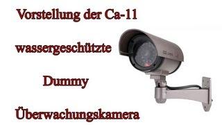 """Vorstellung der """"Ca-11 wassergeschützten Dummy Überwachungskamera"""" von Amazon"""