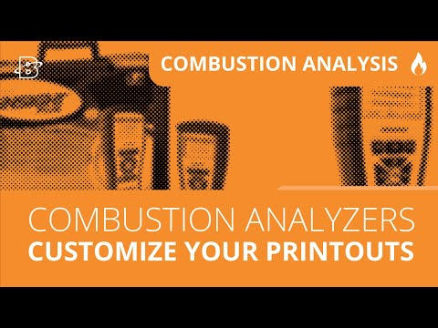 Combustion Analyzer | How to Customize Your Printouts
