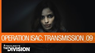 Tom Clancy's The Division - Operationa ISAC: Transmission 09 by Ubisoft