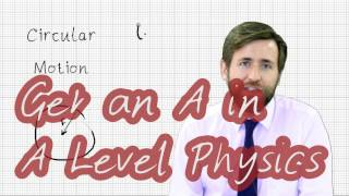 A Level Physics - How to get an A* in A Level Physics - GorillaPhysics Revision Techniques