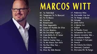 Marcos Witt 2019 - Sus Mejores Canciones - Lo Mejor De Marcos Witt Musica Cristiana 2019