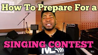 HOW TO PREPARE FOR A SINGING COMPETITION   7 Amazing Points - Singing Lesson