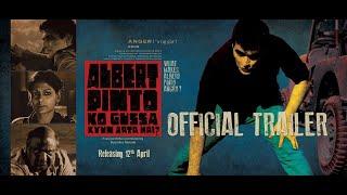 Albert Pinto Ko Gussa Kyun Aata Hai? - Official Trailer