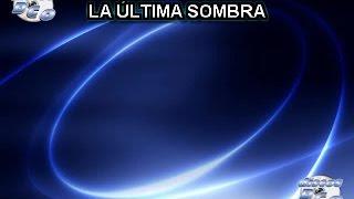 Karaoke Canta como La Banda MS - LA ULTIMA SOMBRA