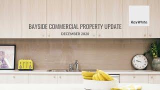 Bayside Commercial Property Market Update - December 2020