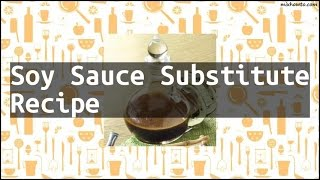 Recipe Soy Sauce Substitute Recipe