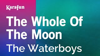 Karaoke The Whole Of The Moon   The Waterboys *
