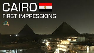 Cairo, Egypt [FIRST IMPRESSIONS]