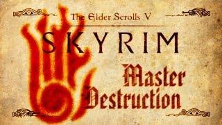 Skyrim - Master Destruction Guide
