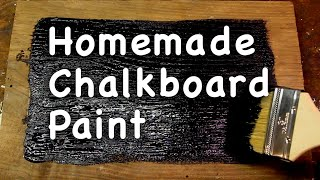 Chalkboard Paint, Make Your Own, Its Super Simple