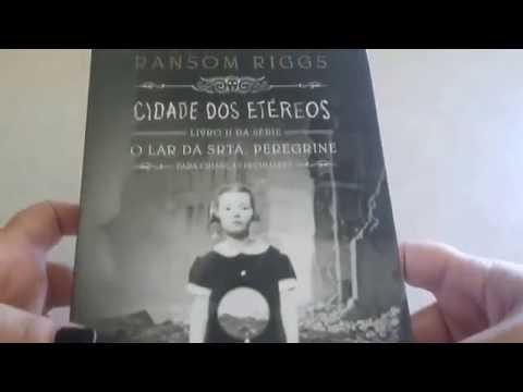Review - Livro Cidade dos Etéreos O Lar da srta. Peregrine