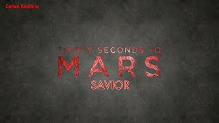 Thirty Seconds To Mars - Savior (Sub. Español - Ingles) (Lyric Video)