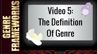 The Definition of Genre (For Effective Movie Genre Analysis)