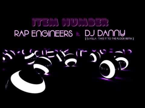 RAP ENGINEERS - ITEM NUMBER [Dj Killa - Remix]
