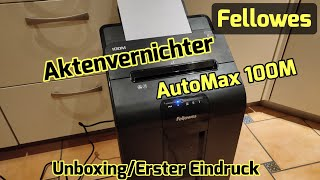 Fellowes Aktenvernichter AutoMax 100M [Unboxing & Erster Eindruck]