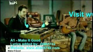A1 - Make It Good.mp4