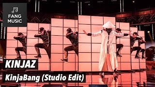 KINJAZ   KinjaBang (Studio Edit   No Audience)