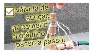 Como Fazer Válvula De Sucção Para Carneiro Hidráulico