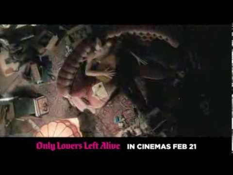 Only Lovers Left Alive International TV Spot
