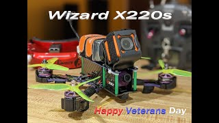 Veterans Day FPV Freestyle: Wizard X220s