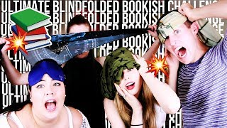 ULTIMATE BLINDFOLDED BOOKISH CHALLENGE